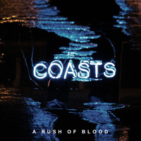 Coasts A Rush Of Blood Artwork