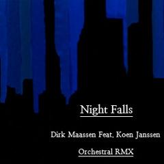 Dirk Maassen - Night Falls (Koen Janssen Remix)