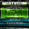 Tom Hades [BEL] - NightVision Techno PODCAST 73 pt2 3rd Anniversary