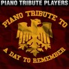 Piano Tribute Players - All I Want (A Day To Remember Cover) (2014)
