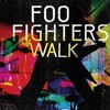 Foo Fighters - 'Walk' Cover