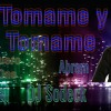 Tomame Y Tomame Dj Sodeck FT Guero One and Abrem
