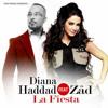 Diana Haddad Feat Zâd - La Fiesta
