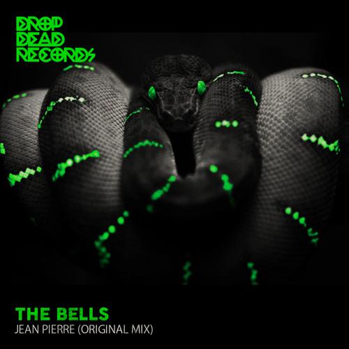 Jean Pierre - The Bells (Original Mix) *SC EDIT* Out NOW!