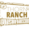 Thorn Ranch History