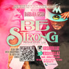 BE STRONG (Breast Cancer Tribute)