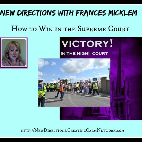 New Directions with Frances Micklem  - What it Takes for a Supreme Court Win