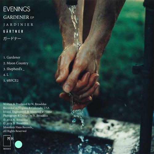 Evenings - Gardener