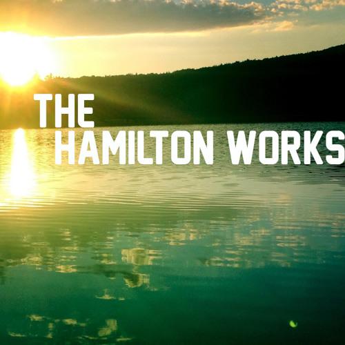 The Hamilton Works