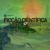 AntiCast 152 – Ficção Científica e Crítica Social