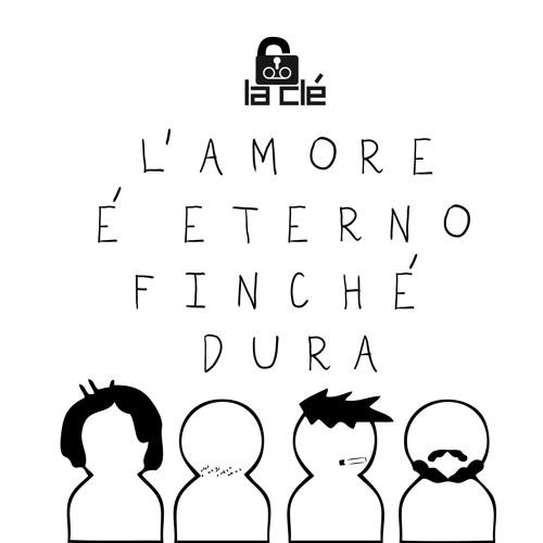 L'amore è eterno finchè dura EP (2014)