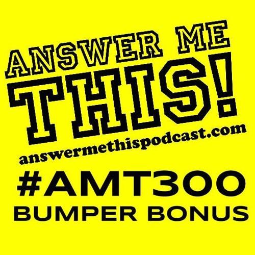 AMT300 bumper bonus