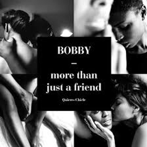 Bobby_More Than Just a Friend [Produced by Deep Sixty & Robin Hannibal]