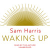 Waking Up by Sam Harris (Audiobook extract) Read by Sam Harris