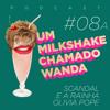 #08A - Scandal e a rainha Olivia Pope