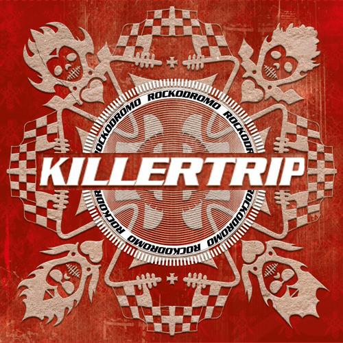 KILLERTRIP - Rockodromo