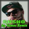Ay Vamos Remix J Balvin