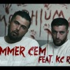 Summer Cem feat. KC Rebell - Morphium HAK