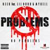 Reek Da Villian-No Problems (Explicit) Ft. Lil' Durk & Mykell Vaughn