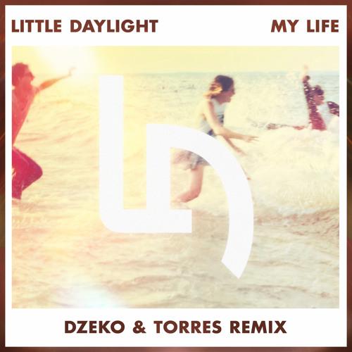 Little Daylight - My Life (Dzeko & Torres Remix) скачать бесплатно и слушать онлайн