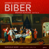 Biber: Mensa Sonora [Pars IV In B-Flat Major] by Baroque Band