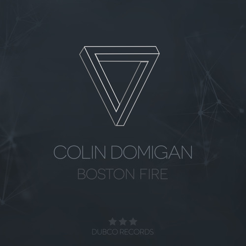 Colin Domigan - Boston Fire EP