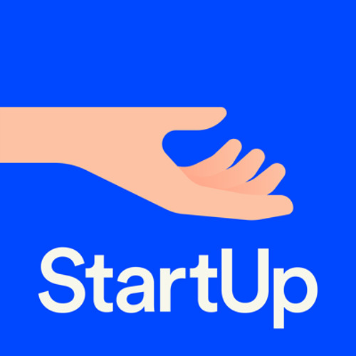 StartUp: A New Podcast Series About Launching a Business