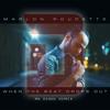 Marlon Roudette - When The Beat Drops Out [Mr Dendo Remix]