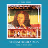 Moment Of Greatness  (Roots Mix 2014)