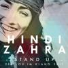 Hindi Zahra - Stand Up (Zeitlos Im Klang Edit)