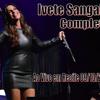 Ivete Sangalo - Completo (Ao Vivo em Recife, 09/10/2014)