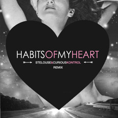 Jaymes Young - Habits Of My Heart (StéLouse & Curious Kontrol Remix)