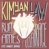 Kimyan Law - Run Ames(feat. Robert Manos)