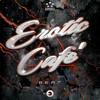 Erotic Cafè - B.E.A.T. (VIP MIX) out now!