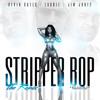 Laudie - Stripper Bop Ft. Kevin Gates, Jim Jones