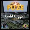 FUZE - GOLD DIGGER