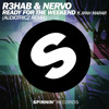 R3hab & NERVO - Ready For The Weekend (Audiotricz Remix)