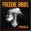 13 - Freddie Gibbs - Best Friend