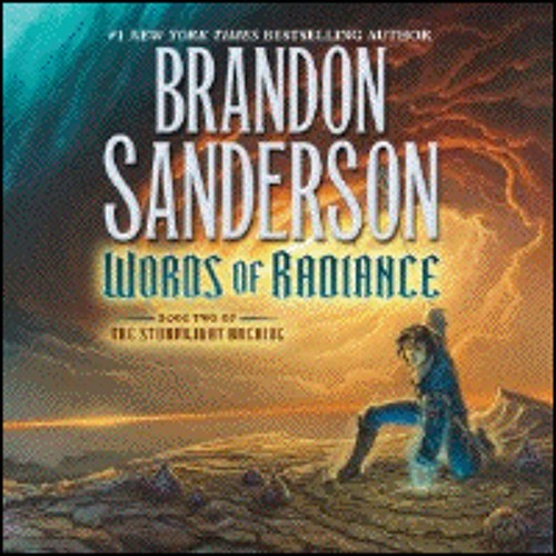 WORDS OF RADIANCE By Brandon Sanderson, Read By Michael Kramer And Kate Reading