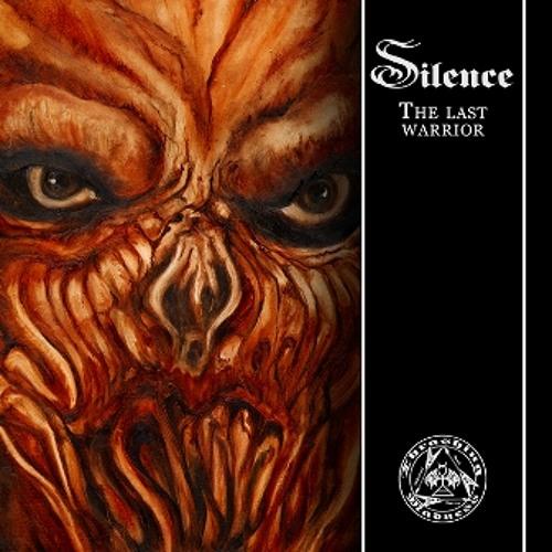 SILENCE - Last Warrior