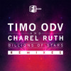 TiMO ODV & CHAREL RUTH - Billions Of Stars (Adie's Bassline Mix)