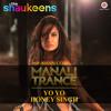 Manali Trance Ft Neha Kakkar Yo Yo Honey Singh The Shaukeens