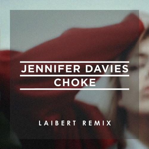 Choke (Laibert Remix)