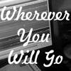 Wherever You Will Go (Boyce Avenue) Cover