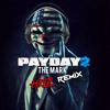 Payday 2 Soundtrack - The Mark (HRLD Remix) [Free Download]