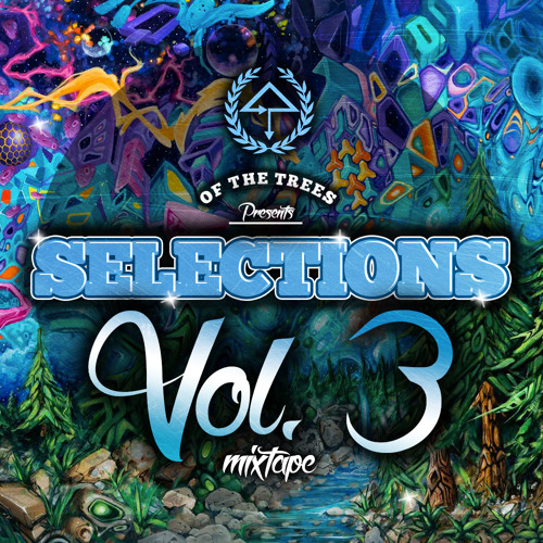 Of the Trees Presents: Selections Vol. 3 Mixtape - Great North Edition