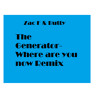The Generator - Where Are You Know ( Zac F & Butty Remix ) Sample