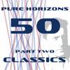 Pure Horizons 050 [Part 2 - Classics]