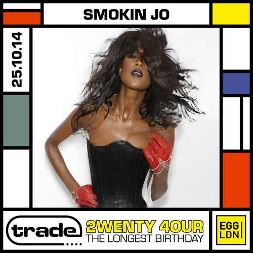 SMOKIN JO'S 24 MINUTE MIX FOR TRADE 24TH BIRTHDAY