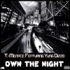 T-Menace Featuring Yung Dizzo - Own The Night (FMGMIX)
